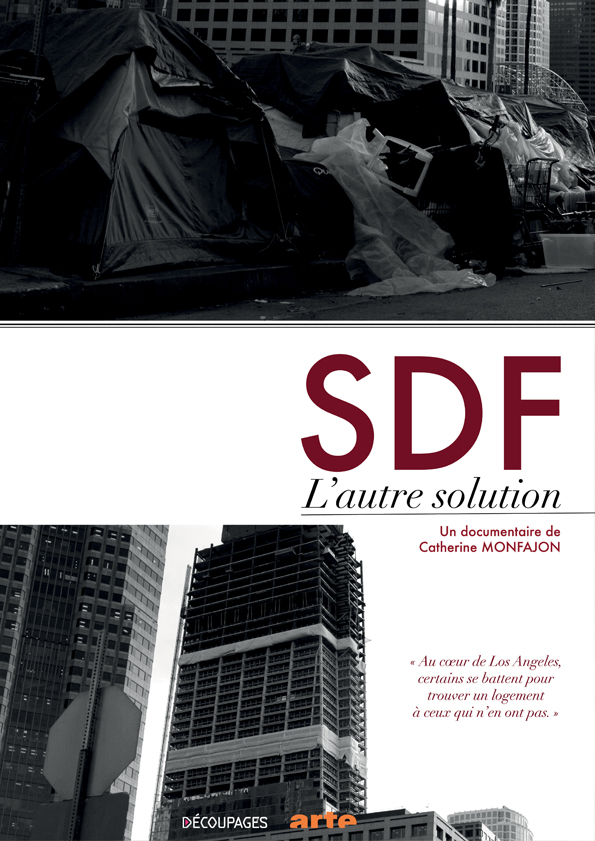 SDF à Los Angeles, l'autre solution