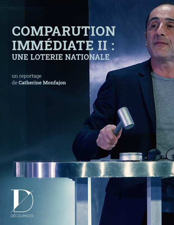 Comparution immédiate II : une loterie nationale
